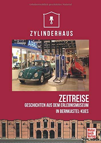 Zylinderhaus: Zeitreise. Geschichten aus dem Erlebnismuseum in Bernkastel-Kues