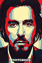 Notebook: Al Pacino Artwork , Journal for Writing, College Ruled Size 6
