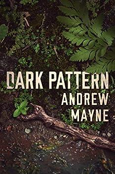 Dark Pattern  The Naturalist Book 4