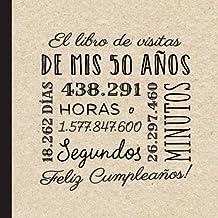 El libro de visitas de mis 50 años: Decoración retro vintage para el 50 cumpleaños – Regalos originales para hombre y muje...