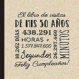 El libro de visitas de mis 50 años: Decoración retro vintage para el 50 cumpleaños – Regalos originales para hombre y mujer - 50 años - Libro de firmas para felicitaciones y fotos de los invitados