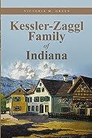 Kessler-Zaggl Family of Indiana