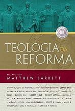 Teologia da reforma.