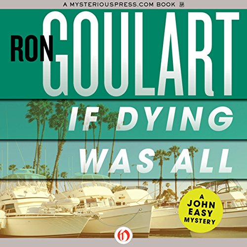 If Dying Was All                   By:                                                                                                                                 Ron Goulart                               Narrated by:                                                                                                                                 Kirby Heyborne                      Length: 4 hrs and 8 mins     Not rated yet     Overall 0.0