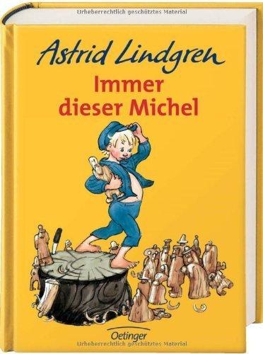 Immer dieser Michel von Lindgren. Astrid (1988) Gebundene Ausgabe