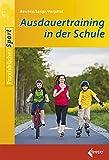 Ausdauertraining in der Schule - Martin Baschta