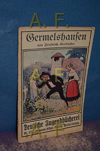 Germelshausen / Der eiserne Armleuchter (Deutsche Jugendbücherei 135)