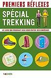 Premiers réflexes - spécial trekking (Premiers secours)