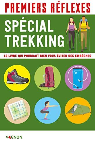 Premiers réflexes - spécial trekking (Premiers secours) (French Edition)