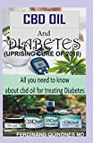 CBD OIL AND DIABETES: All you need to know about CBD Oil for treating Diabetes