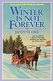 Winter Is Not Forever: 3 (Seasons of the Heart (Janette Oke)) tape to mp3 Jan, 2021