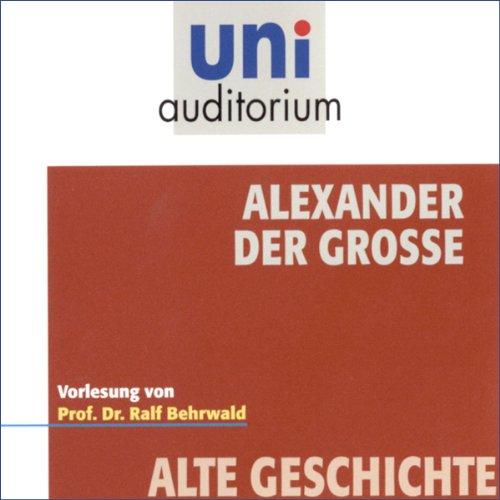 Alexander der Große (Uni-Auditorium) Titelbild