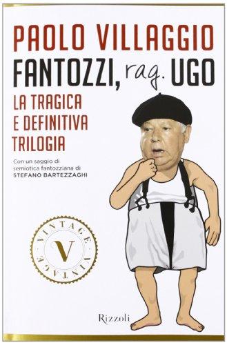 Fantozzi, Rag. Ugo. La trilogia totale e definitiva