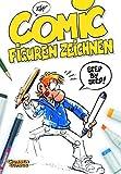 Comicfiguren zeichnen: Step by Step - Kim Schmidt