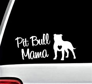 Pit Bull Mama Pitbull Decal Sticker for Car Window 7.50 Inch BG 136