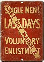 Single Men Enlistment War 注意看板メタル安全標識注意マー表示パネル金属板のブリキ看板情報サイントイレ公共場所駐車ペット誕生日新年クリスマスパーティーギフト
