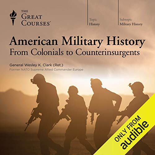 American Military History: From Colonials to Counterinsurgents cover art