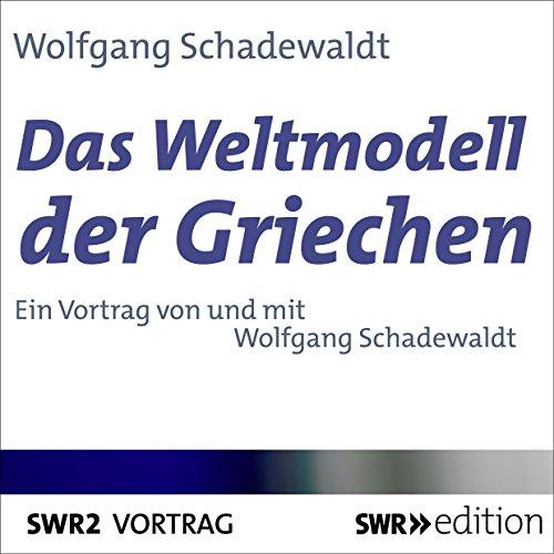 Das Weltmodell der Griechen Titelbild