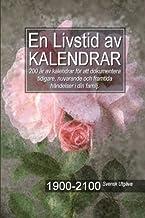 En Livstid av Kalendrar 1900-2100 Svensk Utgåva