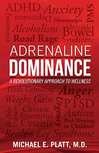 Adrenaline Dominance: A Revolutionary Approach to Wellness