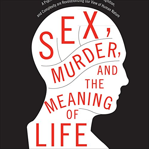 Sex, Murder, and the Meaning of Life Titelbild