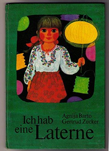Ich hab eine Laterne. Gedichte. Aus dem Russischen von Helga Münchow. Nachgedichtet von Jürgen Rennert. Mit Bildern von Gertrud Zucker.