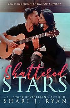 Shattered Stars by [Shari J. Ryan]