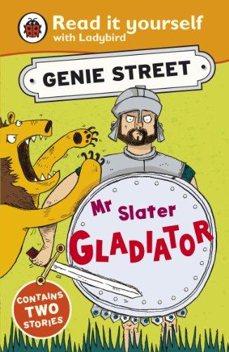 Mr Slater, Gladiator: Genie Street: Ladybird Read it