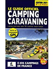 Le Guide Officiel Camping caravaning Edition 2021