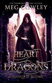 Heart of Dragons (Chronicles of Pelenor: Rise of Saradon Book 1)