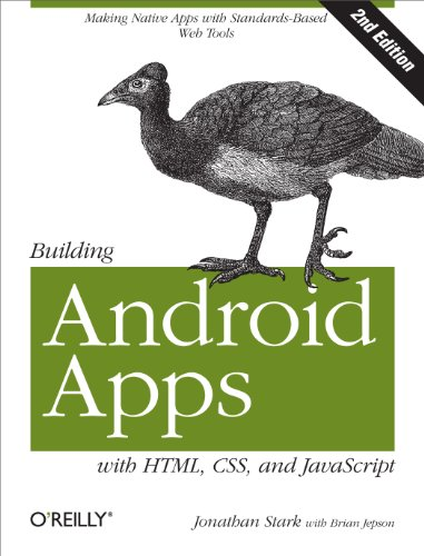 Building Android apps with HTML, CSS, and JavaScript: Building native apps with ...
