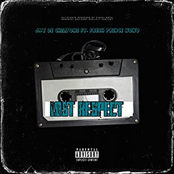 Lost Respect (feat. Fresh Prince Nunu)