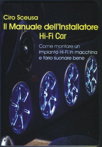 Il Manuale dell'installatore Hi Fi Car