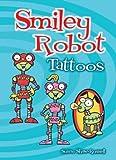 Smiley Robot Tattoos (Dover Tattoos)