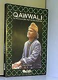 Qawwali - La musique des maîtres du soufisme