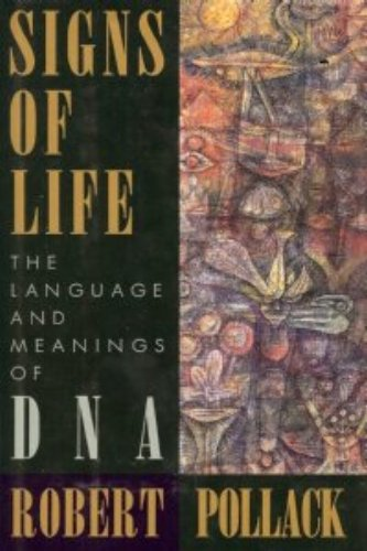 Image OfSigns Of Life: The Language And Meaning Of DNA