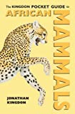 Buy The Kingdon Pocket Guide to African Mammals from Amazon