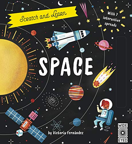 Scratch and Learn Space: With 7 Interactive Spreads