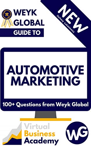 Automotive Marketing: 100+ Questions from Weyk Global (English Edition)
