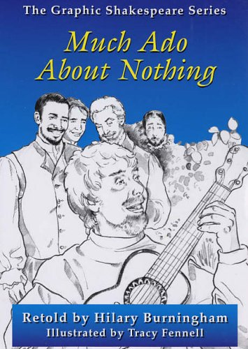 Much Ado About Nothing Graphic Shakespeare Series