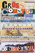 Cross Country: Fifteen Years and 90,000 Miles on the Roads and Interstates of America with Lewis and Clark