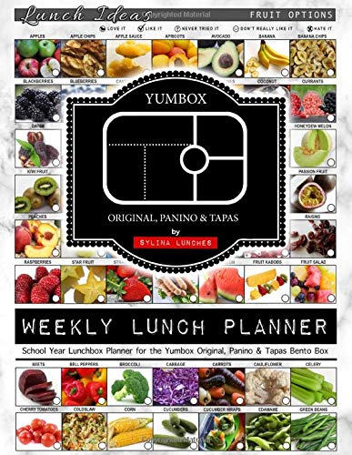 Weekly Lunch Planner: School Year Lunchbox Planner for the Yumbox Original, Panino & Tapas Bento Box: 40 Weeks of...