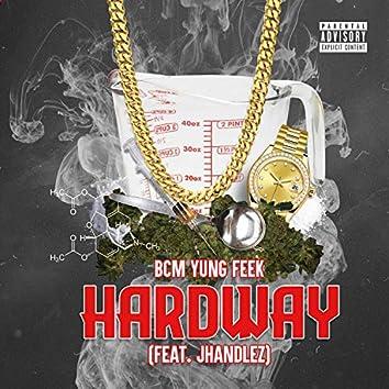 Hardway (feat. Jhandlez)