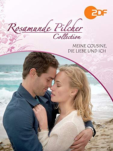 Rosamunde Pilcher - Meine Cousine, die Liebe und ich