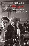 Maigret und der gelbe Hund (Georges Simenon 6)