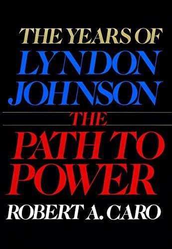 [Hardcover] [Robert A. Caro] Los años de Lyndon Johnson: El camino hacia el poder