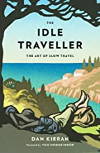 The Idle Traveller (English Edition)