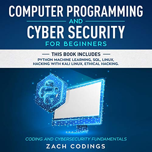 Computer Programming and Cyber Security for Beginners cover art