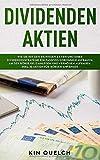 Dividenden Aktien: Wie Sie mit den richtigen Aktien und einer