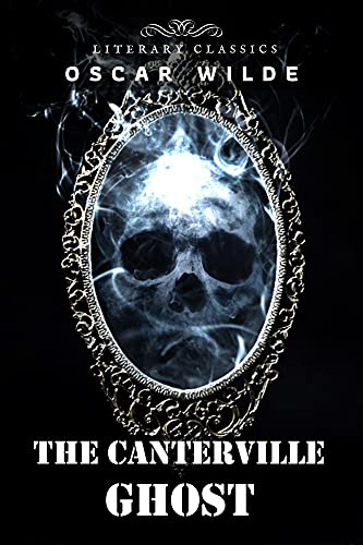 The Canterville Ghost: with original illustrations (English Edition)